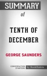 Tenth Of December A Novel By George Saunders  Conversation Starters