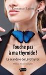 Touche Pas  Ma Thyrode
