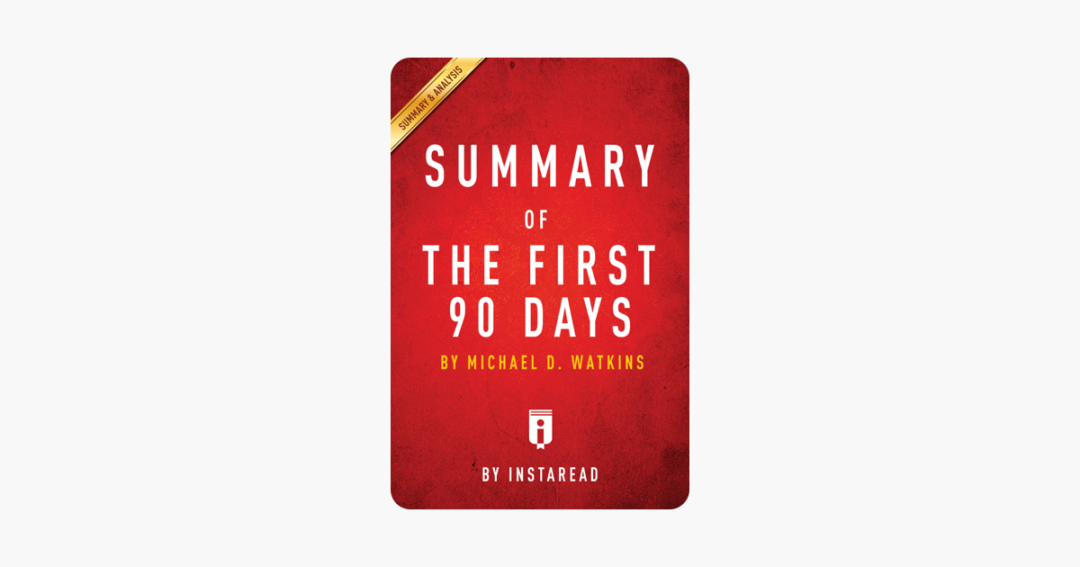 Summary of The First 90 Days - Instaread