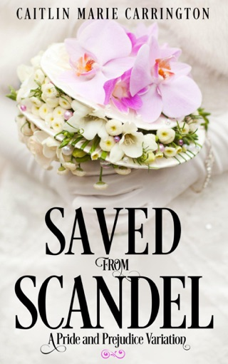 Saved from Scandal: A Pride and Prejudice Variation on Apple Books