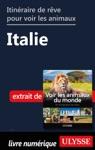 Itinraire De Rve Pour Voir Les Animaux -  Italie