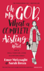 Emer McLysaght & Sarah Breen - Oh My God, What a Complete Aisling! artwork