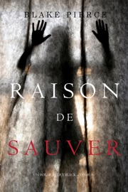 RAISON DE SAUVER (UN POLAR AVERY BLACK – TOME 5)