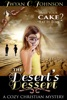 The Desert's Dessert: A Cozy Christian Mystery