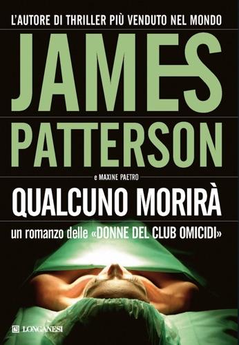 James Patterson & Maxine Paetro - Qualcuno morirà