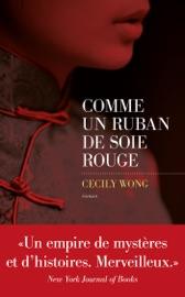 Download and Read Online Comme un ruban de soie rouge