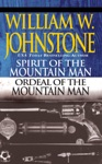 Spirit Of The Mountain ManOrdeal Of The Mountain Man