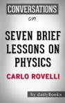 Seven Brief Lessons On Physics By Carlo Rovelli  Conversation Starters