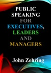 Public Speaking For Executives Leaders  Managers