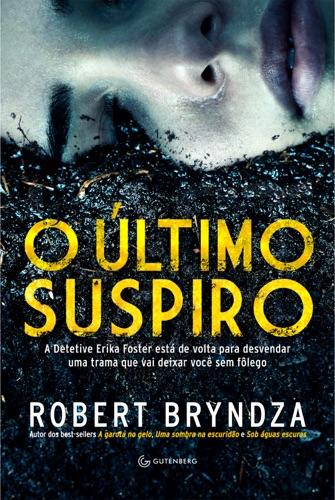 Robert Bryndza - O último suspiro