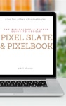 The Ridiculously Simple Guide To Google Pixel Slate And Pixelbook