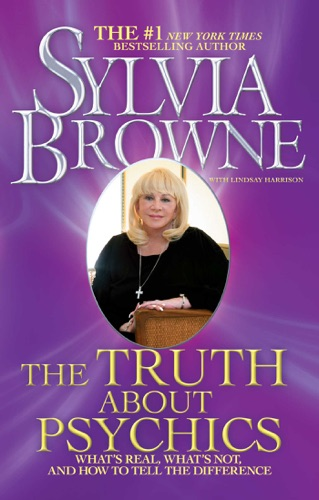 Sylvia Browne & Lindsay Harrison - The Truth About Psychics