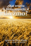 Qu Ensea La Biblia Respecto Al Diezmo