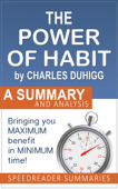The Power of Habit by Charles Duhigg: A Summary and Analysis