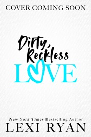 Dirty, Reckless Love PDF Download