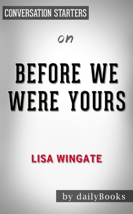 Before We Were Yours by Lisa Wingate Conversation Starters image