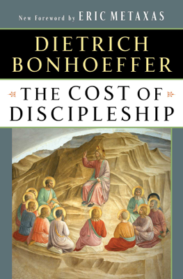 The Cost of Discipleship - Dietrich Bonhoeffer book