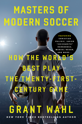 Masters of Modern Soccer - Grant Wahl book
