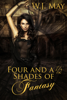 W.J. May - Four and a Half Shades of Fantasy  artwork