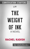 The Weight of Ink: A Novel by Rachel Kadish: Conversation Starters