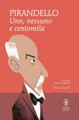 Uno, nessuno e centomila e Quaderni di Serafino Gubbio operatore