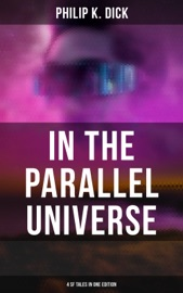 In The Parallel Universe 4 Sf Tales In One Edition