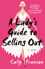 A Lady's Guide to Selling Out book