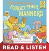 The Berenstain Bears Forget Their Manners Read  Listen Edition
