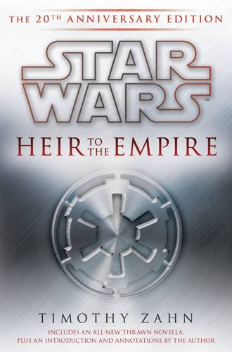 Heir to the Empire: Star Wars - Timothy Zahn - Timothy Zahn