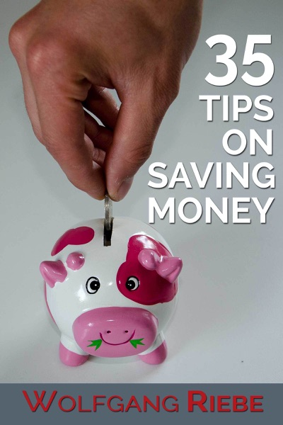 35 Tips on Saving Money - Wolfgang Riebe book cover