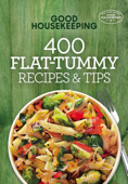 Good Housekeeping 400 Flat-Tummy Recipes & Tips Book Cover