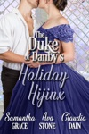 The Duke Of Danbys Holiday Hijinx