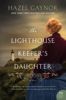 Hazel Gaynor - The Lighthouse Keeper's Daughter  artwork