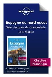 ESPAGNE DU NORD-OUEST - SAINT JACQUES DE COMPOSTELLE ET LA GALICE