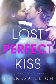 Lost Perfect Kiss Crown Creek