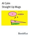 Straight Up Mugs
