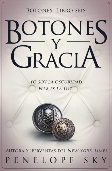 Botones y gracia by Penelope Sky