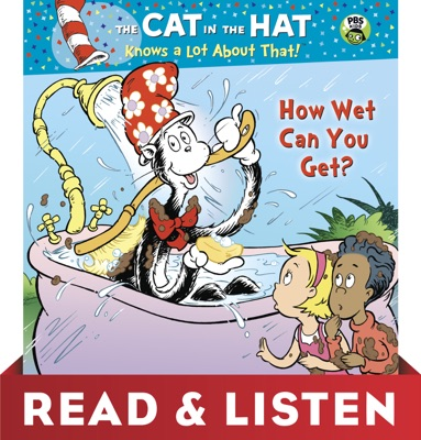 How Wet Can You Get? (Dr. Seuss/Cat in the Hat): Read & Listen Edition