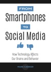 From Smartphones To Social Media How Technology Affects Our Brains And Behavior