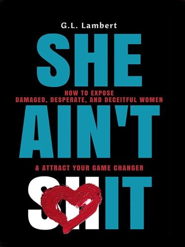 G.L. Lambert - She Ain't It!