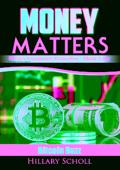 Money Matters  Bitcoin Buzz Report