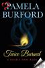 Pamela Burford - Twice Burned artwork