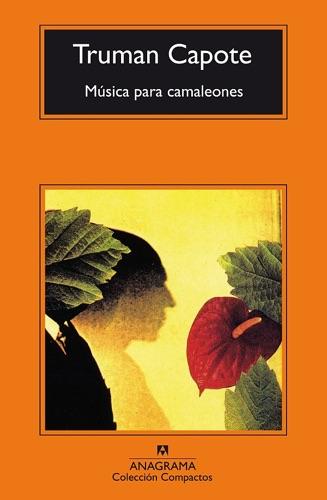 Benito Gómez Ibáñez & Truman Capote - Música para camaleones