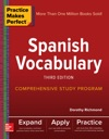 Practice Makes Perfect Spanish Vocabulary Third Edition