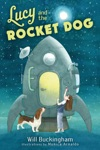 Lucy And The Rocket Dog