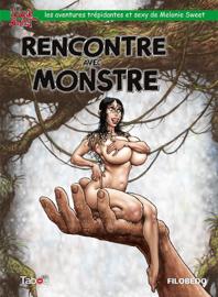 Melonie Sweet : Rencontre avec monstre - Volume 2