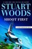 Stuart Woods - Shoot First  artwork