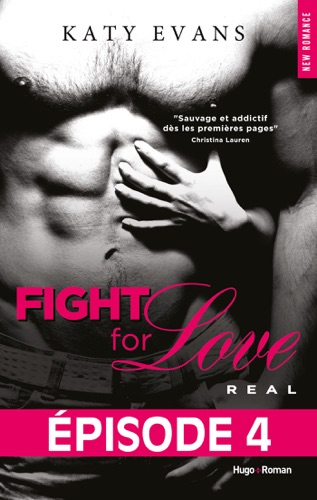 Katy Evans - Fight For Love T01 Real - Episode 4