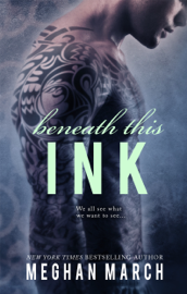Beneath This Ink book