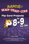 SCRATCH Projects For 8-9 Year Olds Scratch Short And Easy With Ready-Steady-Code